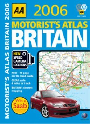 AA Motorists Atlas Britain 2006 (AA Atlases) by AA Publishing Spiral bound Book