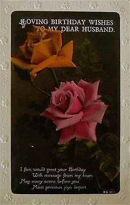 Vintage Postcard.greetings.loving Birthday Wishes To My Dear Husband.early Card