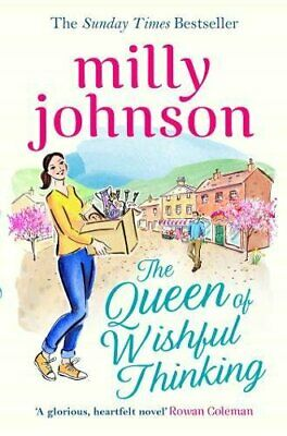 The Queen of Wishful Thinking by Johnson, Milly Book The Cheap Fast Free Post