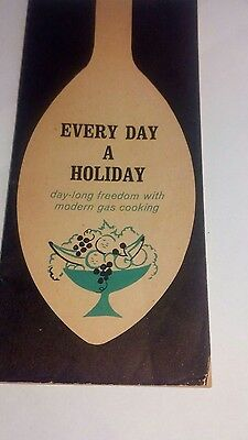 "Vintage 1964's SOUTHERN CALIFORNIA GAS COMPANY  "" Every Day a Holiday"" Cook Book"