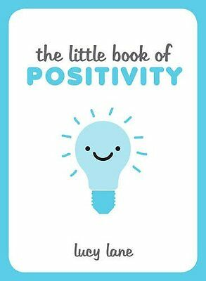 The Little Book of Positivity, Lane, Lucy Book The Cheap Fast Free Post