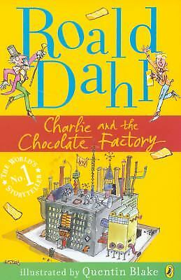 Charlie And the Chocolate Factory (Penguin Modern Classics) by Roald Dahl