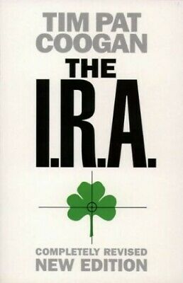 The I.R.A. by Coogan, Tim Pat Paperback Book The Cheap Fast Free Post