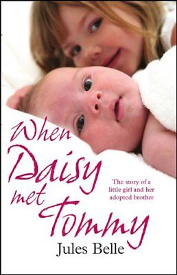 When Daisy Met Tommy, Jules Belle Paperback Book The Cheap Fast Free Post