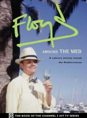 Floyd Around the Med by Floyd, Keith Hardback Book The Cheap Fast Free Post