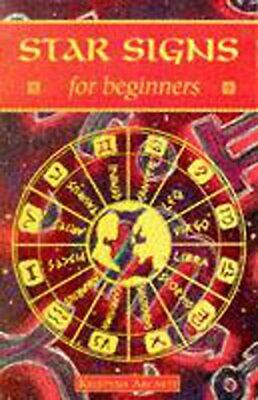 Star Signs For Beginners (ABEG) by Arcarti, Kristyna Paperback Book The Cheap