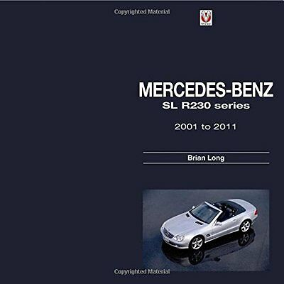 Mercedes-Benz SL R230 Series: 2001 to 2011 (Brian Long) | Veloce