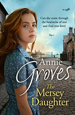 The Mersey Daughter by Groves, Annie Book The Cheap Fast Free Post