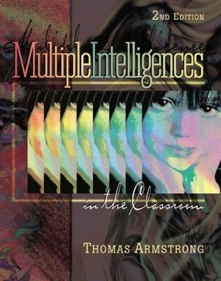 Multiple Intelligences in the Classroom by Armstrong, Thomas Paperback Book The
