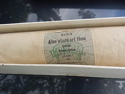 ALICE ALICE  mad gift for ALICE PERHAPS ? VICTORIAN PIANOLA ROLL where art thow?