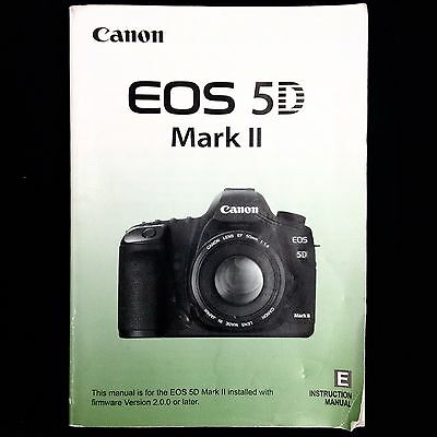 Canon EOS 5D Mark II Digital Camera Instruction Manual / Book, English #36779