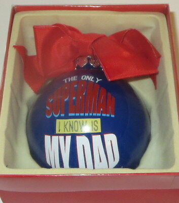 Only Superman I Know is My Dad Christmas Ornament Ball New Blue Father's Day