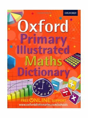 Oxford Primary Illustrated Maths Dictionary (Oxford Dictionary) Book