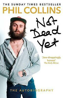 Not Dead Yet: the Autobiography by Phil Collins Paperback Book Free Shipping!