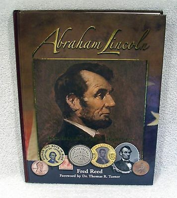 Abraham Lincoln - The Image Of His Greatness -  NEW Book  -  Damaged Corners