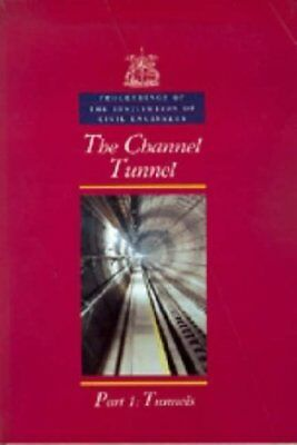 The Channel Tunnel: Civil Engineering Special Issue Pt.... by Berne, A Paperback