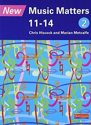 New Music Matters 11-14 Pupil Book 2: Age 11-14 ... by Murray, Mr Andy Paperback