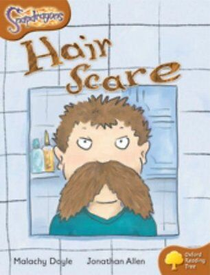 Oxford Reading Tree: Level 8: Snapdragons: Hair Scare, Doyle, Malachy Paperback