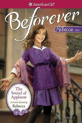 American Girl: The Sound of Applause : A Rebecca Classic Volume 1 by Jacqueline…
