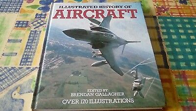 Illustrated history of aircraft edited by brendan gallagher 1977 octopus books