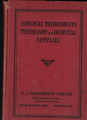 Surgical Instruments Physicians & Hosptial Supplies Catalog 1925 EJ Strasenburgh