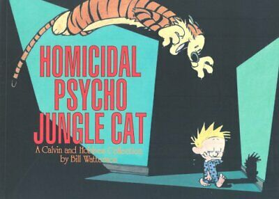 Homicidal Psycho Jungle Cat: Calvin & Hobbes Ser... by Watterson, Bill Paperback