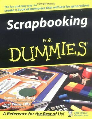 Scrapbooking For Dummies by J. Wines-Reed 0764572083