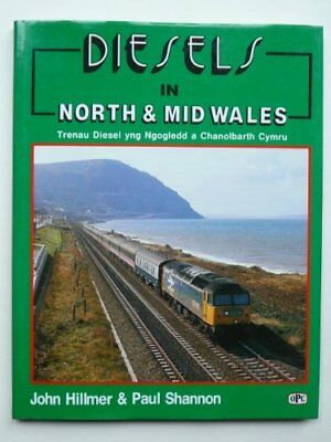 Diesels in North and Mid Wales by Hillmer, John Hardback Book The Cheap Fast