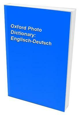 Oxford Photo Dictionary: Englisch-Deutsch Paperback Book The Cheap Fast Free