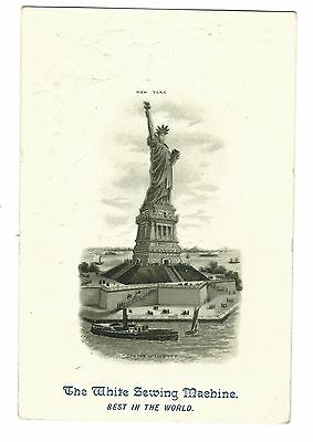 Old Trade Card White Sewing Machine Statue Of Liberty Embossed