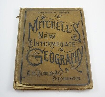 Antique 1884 MITCHELL'S New Intermediate GEOGRAPHY Book ATLAS MAPS Engraving OLD