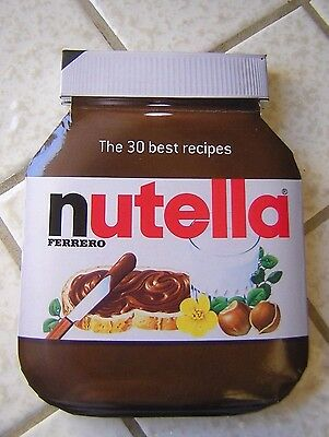 Nutella : The 30 Best Recipes (2013, Book, Other)