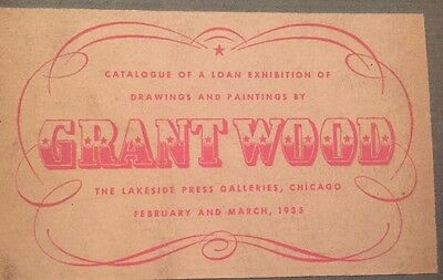 Original GRANT WOOD Art Exhibition CATALOGUE Drawings/Paintings, Chicago 1935