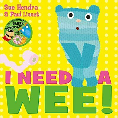 I Need a Wee! by Hendra, Sue Book The Cheap Fast Free Post