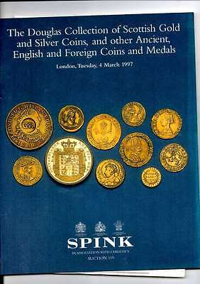 Spink  Auction Catalogue The Douglas Collection Of Scottish Gold Coins Etc 1997