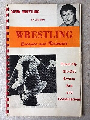 VINTAGE Down Wrestling Escapes & Reversals by Dale Bahr of Iowa State University