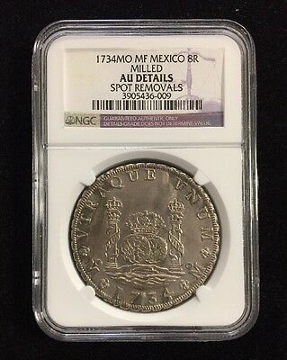 1734 Mo Mf Mexico 8 Reales Milled Spot Removals Ngc Au Details