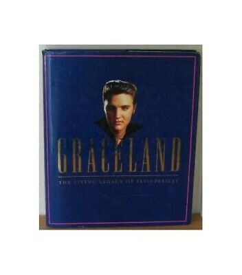 Graceland: Living Legacy of Elvis Presley by Flippo, Chet Hardback Book The