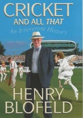 Cricket and All That, Blofeld, Henry Hardback Book The Cheap Fast Free Post