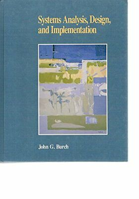 Systems Analysis, Design and Implementation, Burch, John G. Paperback Book The