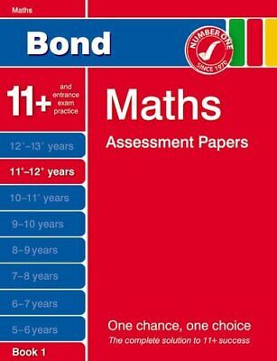 Bond Maths Assessment Papers 11+-12+ years Book 1 by Baines, Andrew Book The
