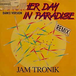 Jam Tronik - Another Day In Paradise - ZYX - 1989 #92515