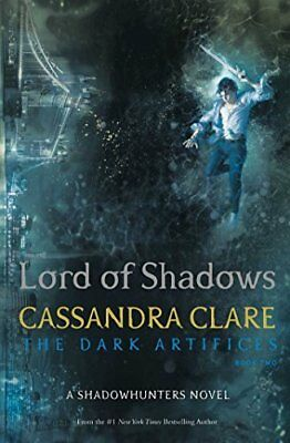 Lord of Shadows (The Dark Artifices) Stand by Cassandra Clare New Paperback Book