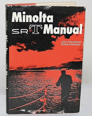 Minolta SRT Manual First Edition 1971 By John Newbauer & Robert Moeser w/Jacket
