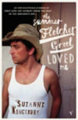 The Summer Fletcher Greel Loved Me by Kingsbury, Suzanne Paperback Book The