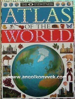 THE EYEWITNESS ATLAS OF THE WORLD, No Author Hardback Book The Cheap Fast Free