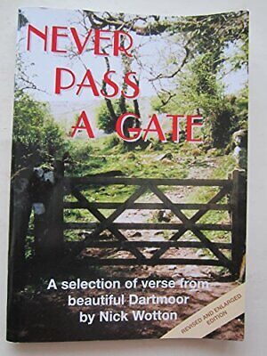 Never Pass a Gate: A Selection of Verse fro... by Wotton, Nicholas Aus Paperback