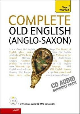 Complete Old English: Teach Yourself by Mark Atherton Compact Disc Book (English