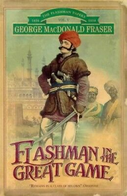 Flashman in the Great Game, Fraser, George MacDonald Paperback Book The Cheap
