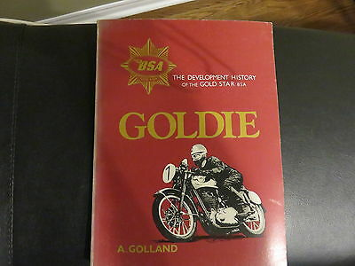 GOLDIE by A Golland - Rare Book - History of Development of the BSA Gold Star